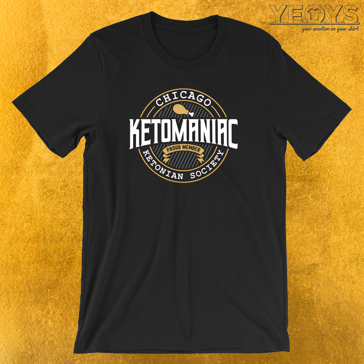 Ketomaniac Member Of Chicagos's Ketonians Society T-Shirt