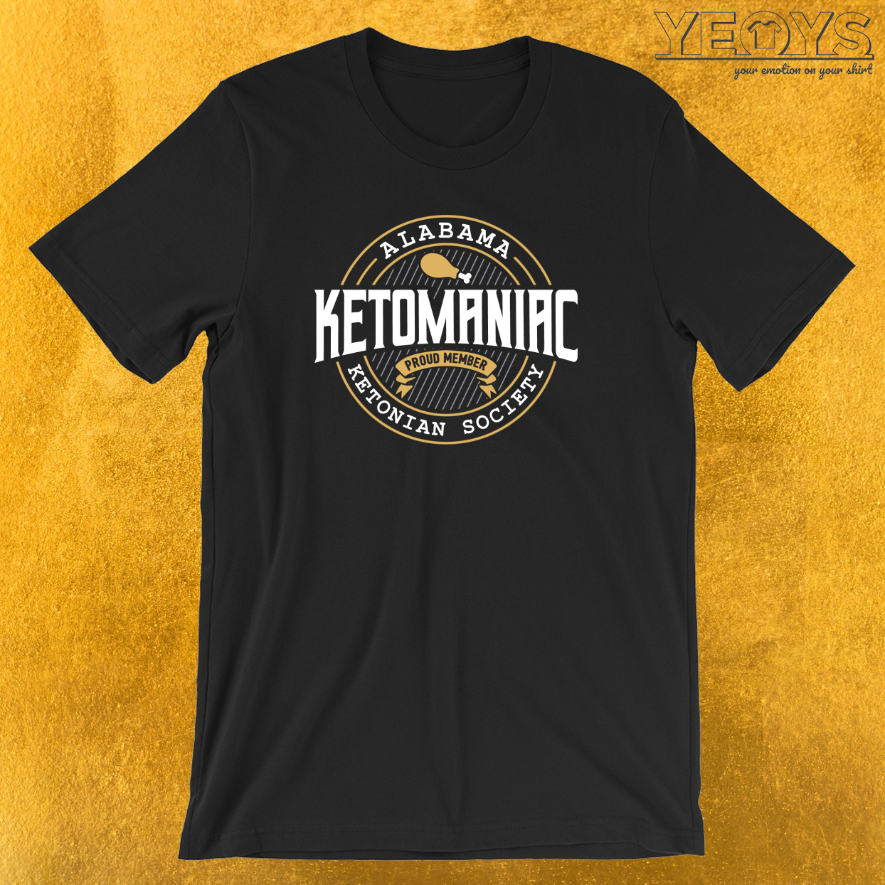 Ketomaniac Member Of Alabama's Ketonians Society T-Shirt