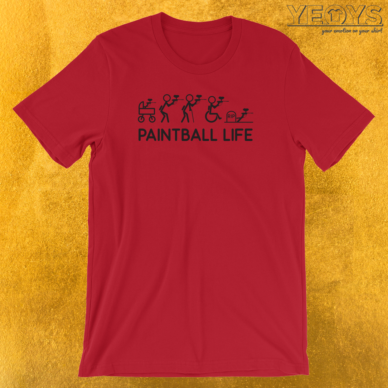Paintball Life T-Shirt