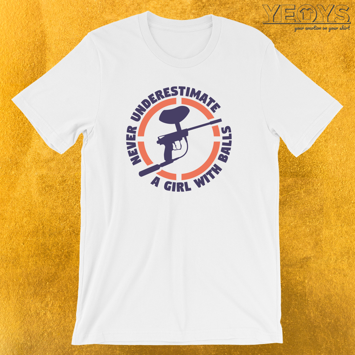 Never Underestimate A Girl With Balls T-Shirt
