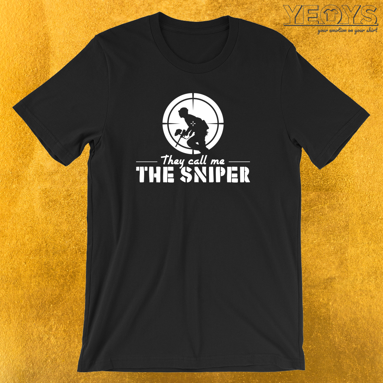 They Call Me The Sniper T-Shirt