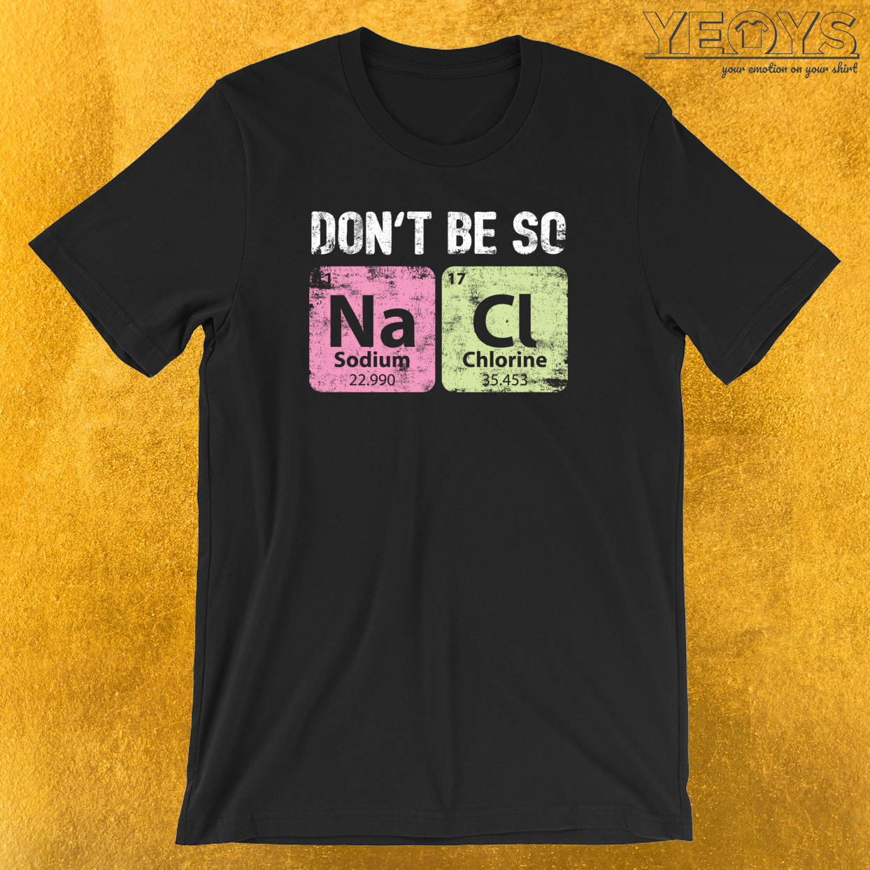 Don't Be So Salty T-Shirt