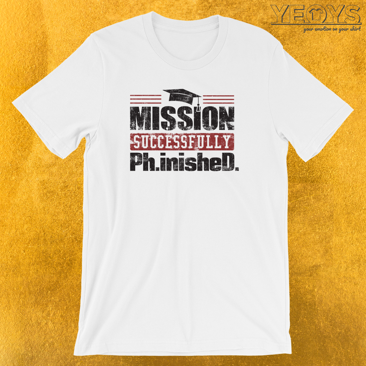 Mission Succsessfully Finished T-Shirt