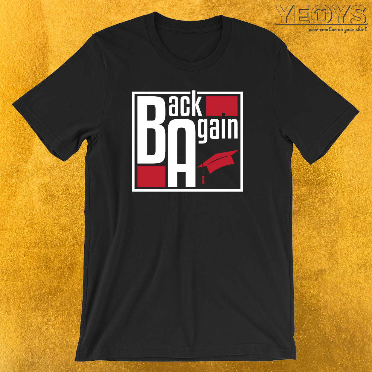 Back Again T-Shirt