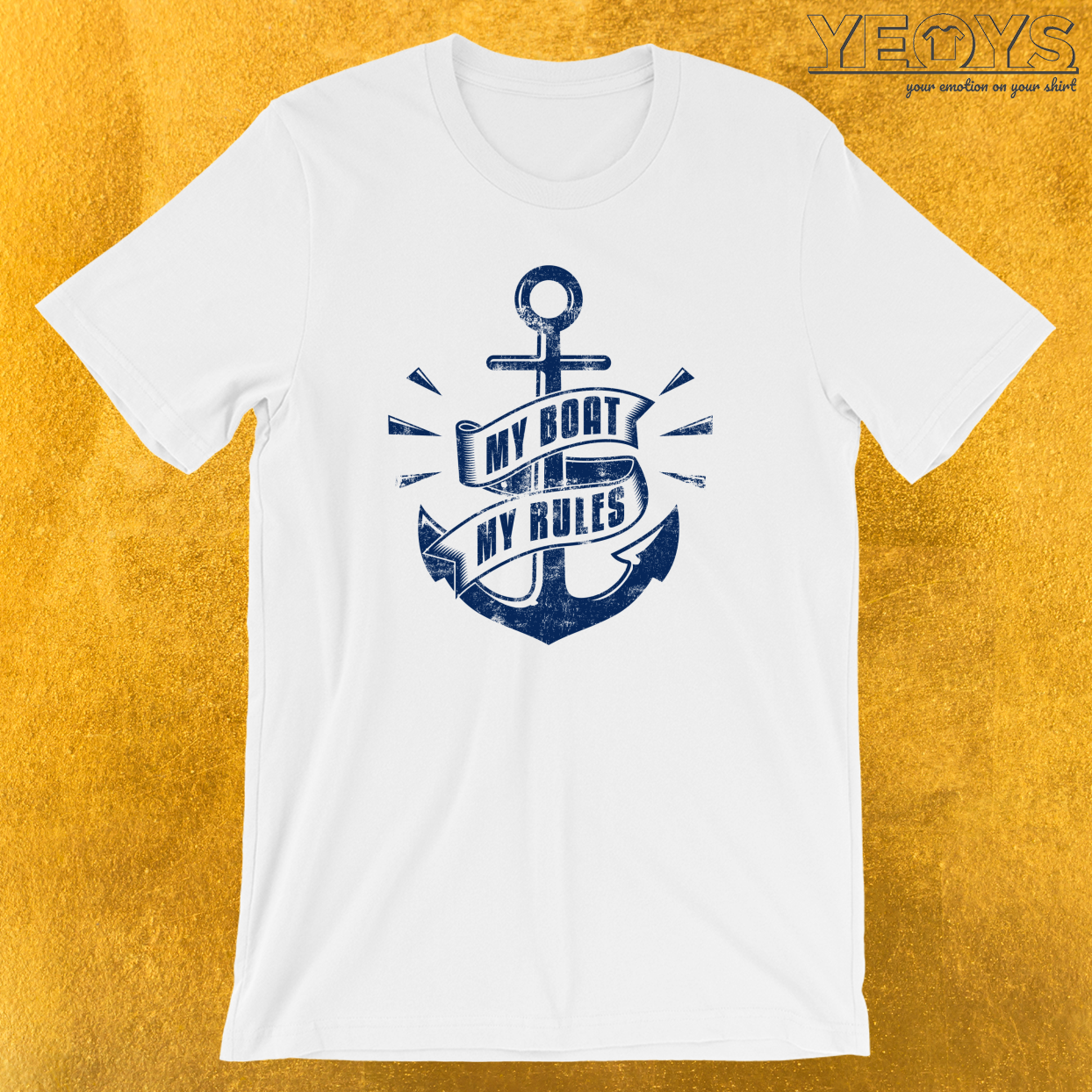 My Boat My Rules T-Shirt