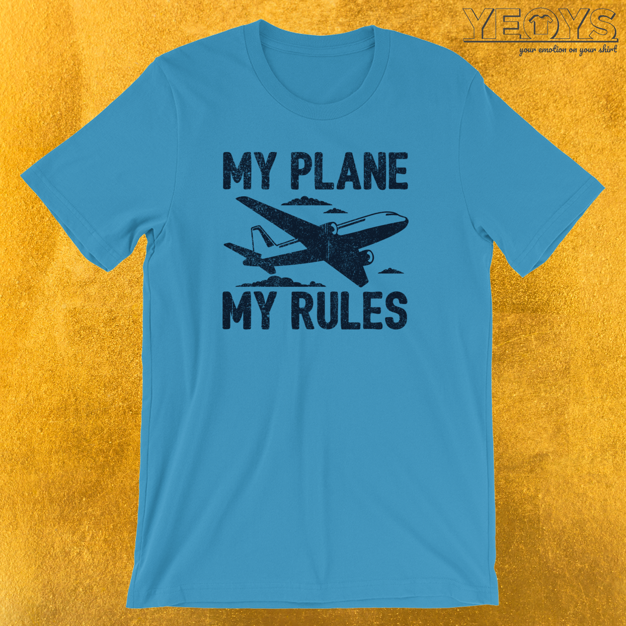 My Plane My Rules T-Shirt