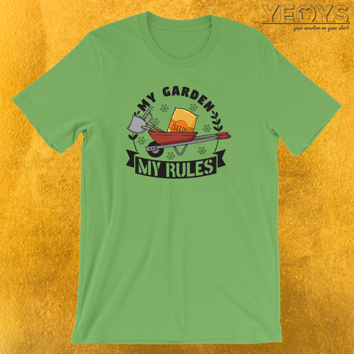 My Garden My Rules T-Shirt