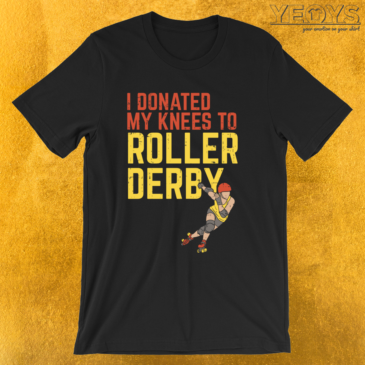 I Donated My Knees To Roller Derby – Roller Skating Quotes Tee
