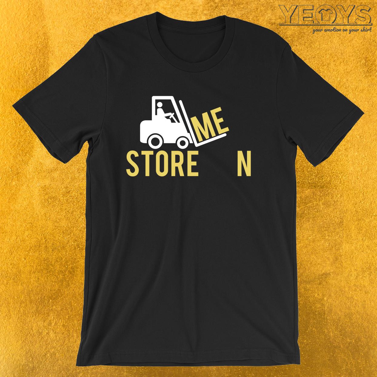 Storemen – Warehouseman Tee