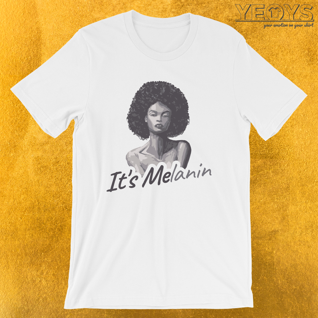 It's Melanin – Melanin Tee