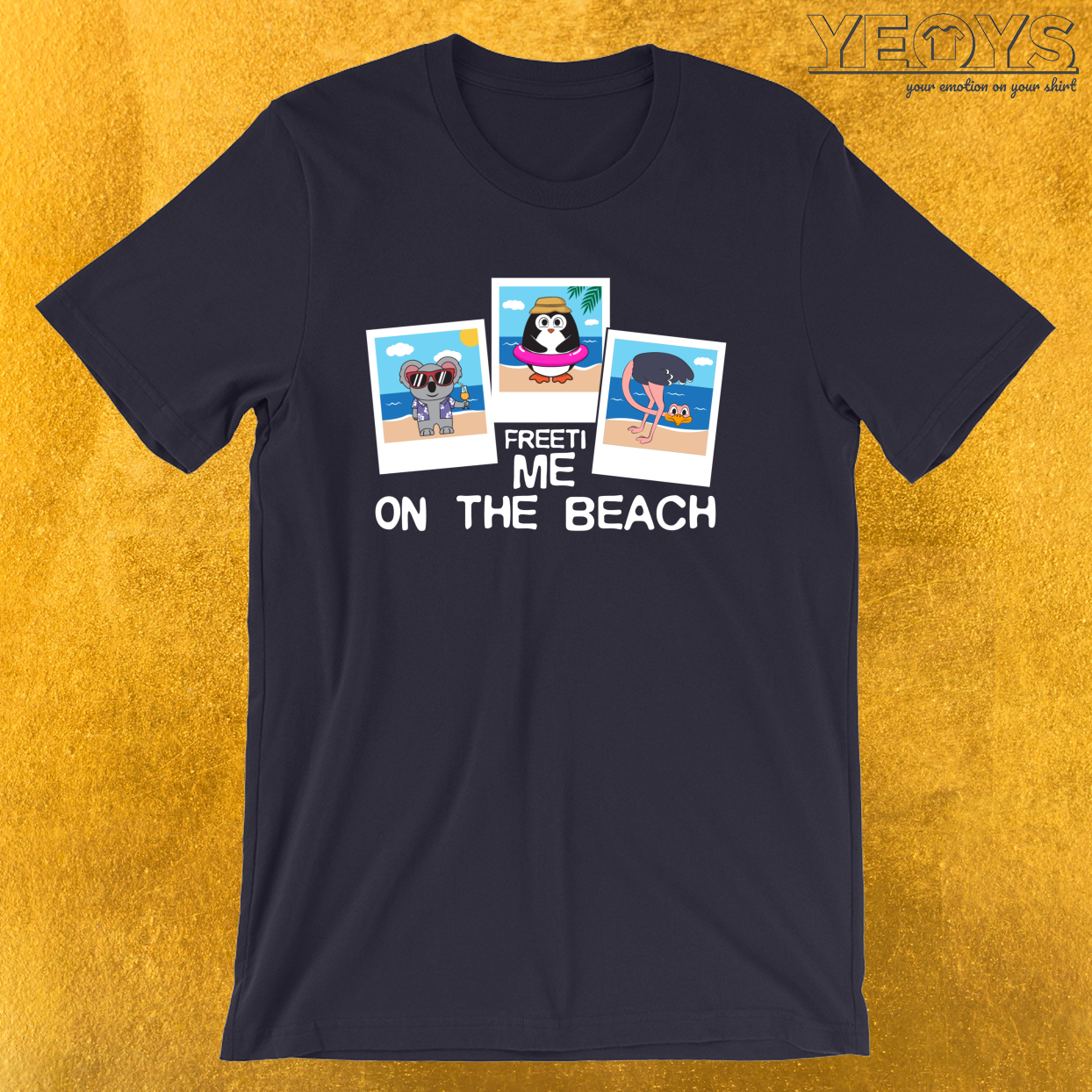 Freetime On The Beach – Beach Holidays Tee