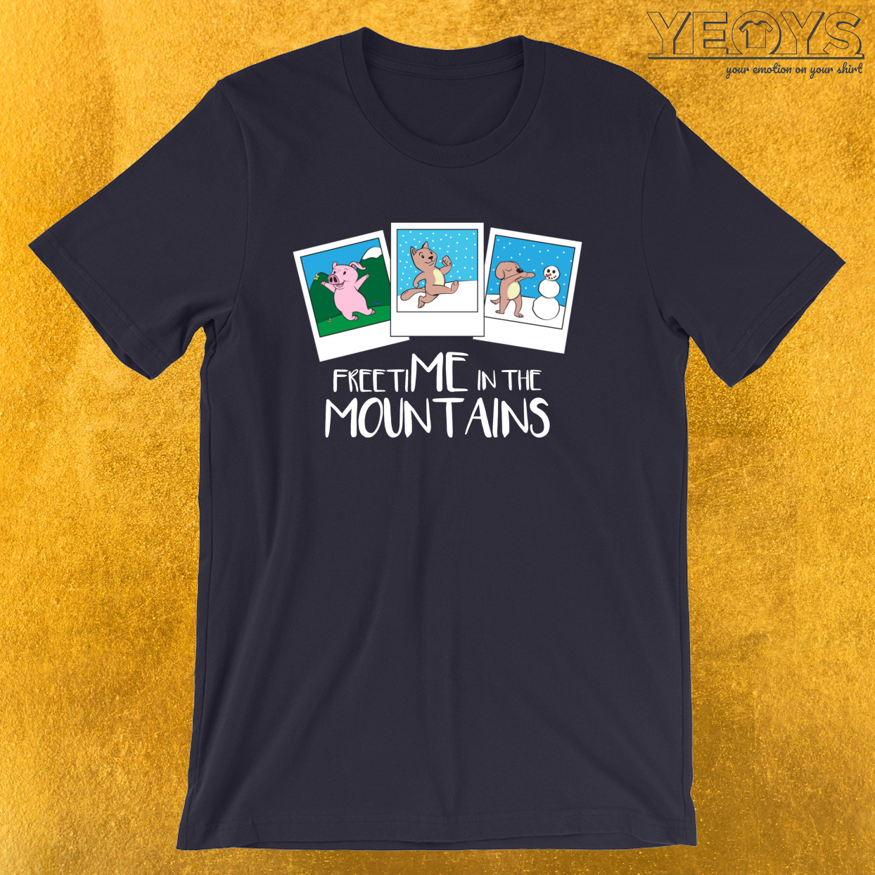 Freetime In The Mountains – Funny Mountain Quotes Tee