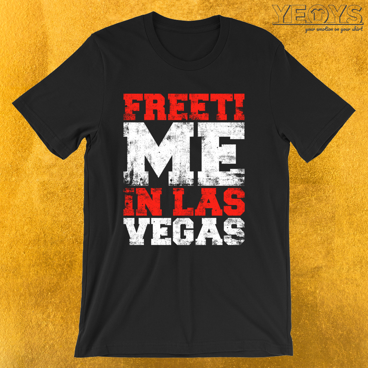 Freetime In Las Vegas – Travel Puns Tee