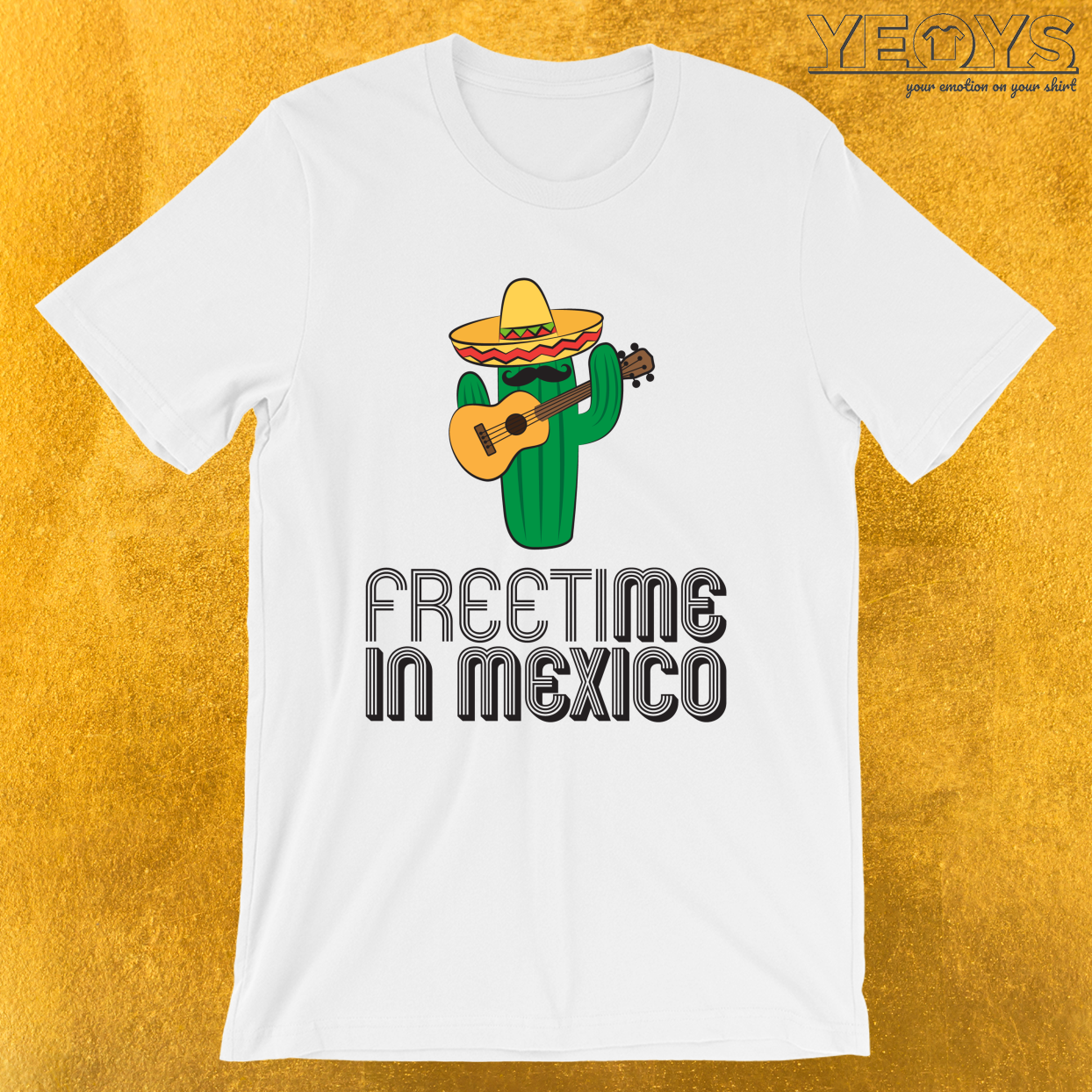 Freetime In Mexico – Travel Puns Tee