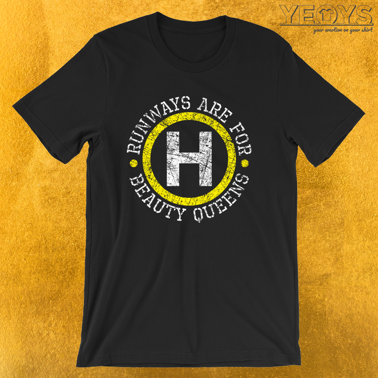 Runways Are For Beauty Queens – Funny Helicopter Dad Tee