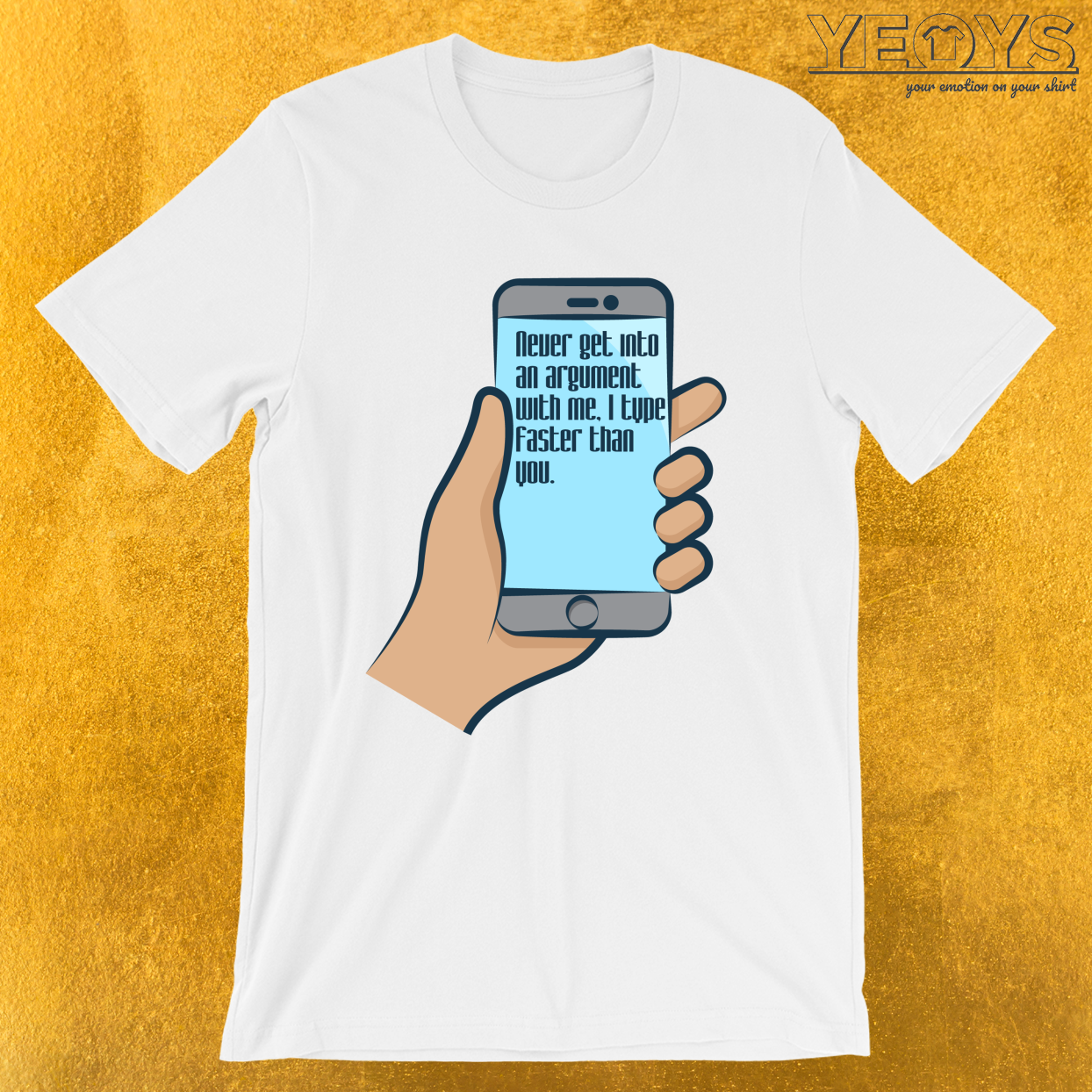 I Type Faster Than You – Funny Social Media Tee
