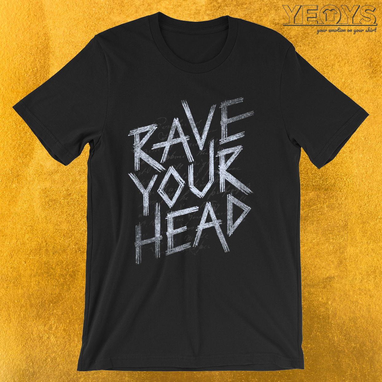 Rave Your Head – Dubstep Quotes Tee