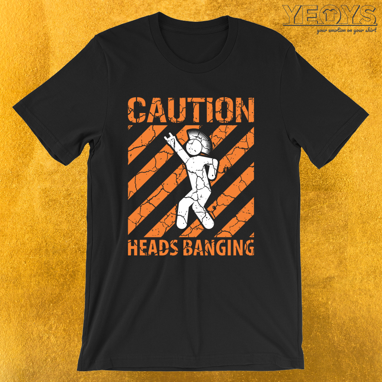 Caution Heads Banging Hard Rock Punk – Funny Music Quotes Tee