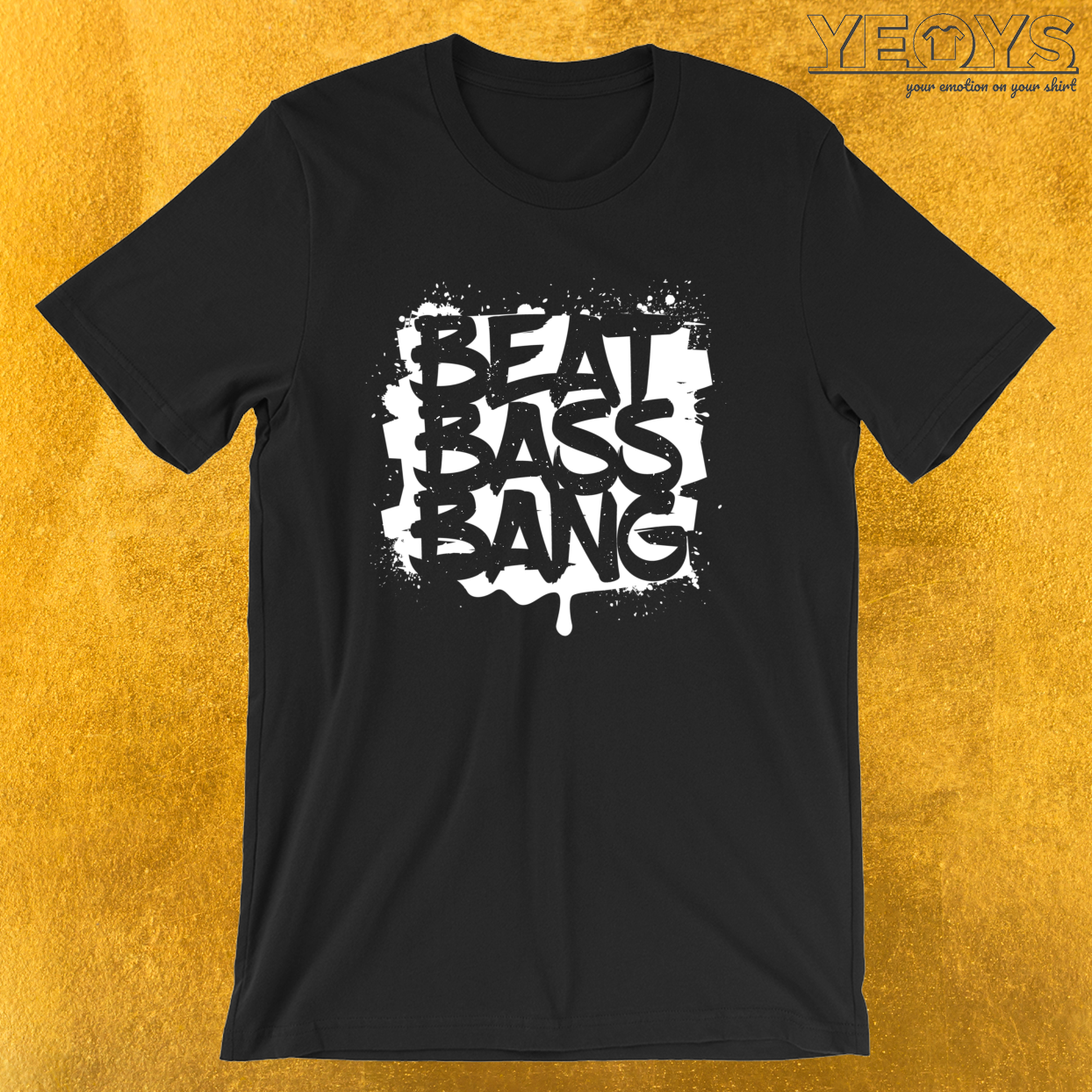 Beat Bass Bang – Dubstep Quotes Tee