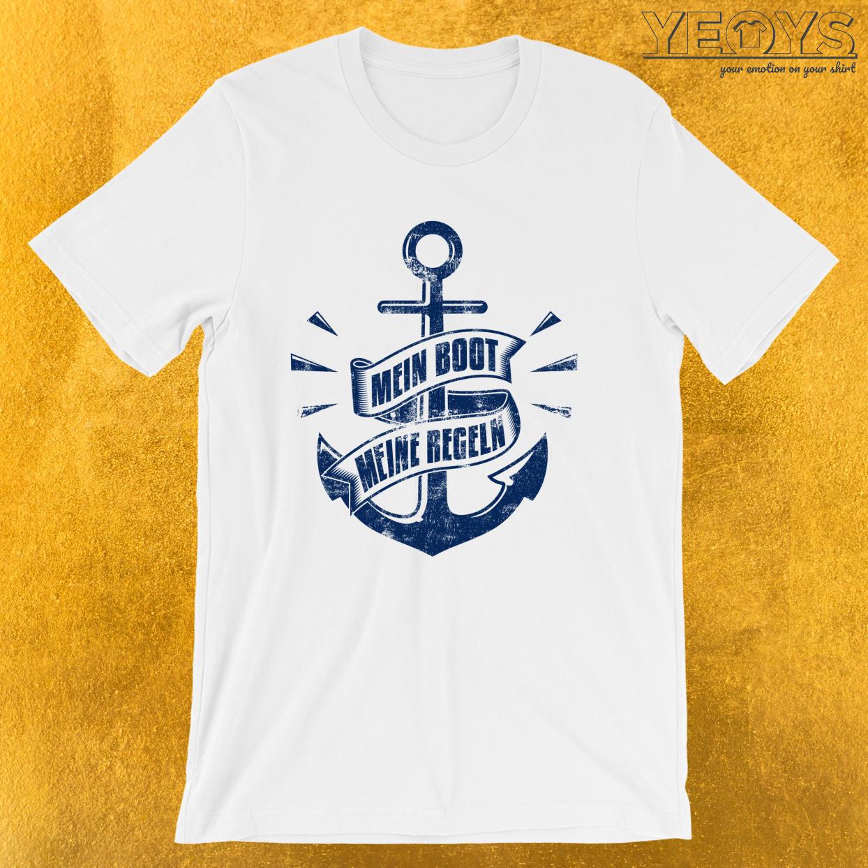Mein Boot Meine Regeln – Segeln Tee
