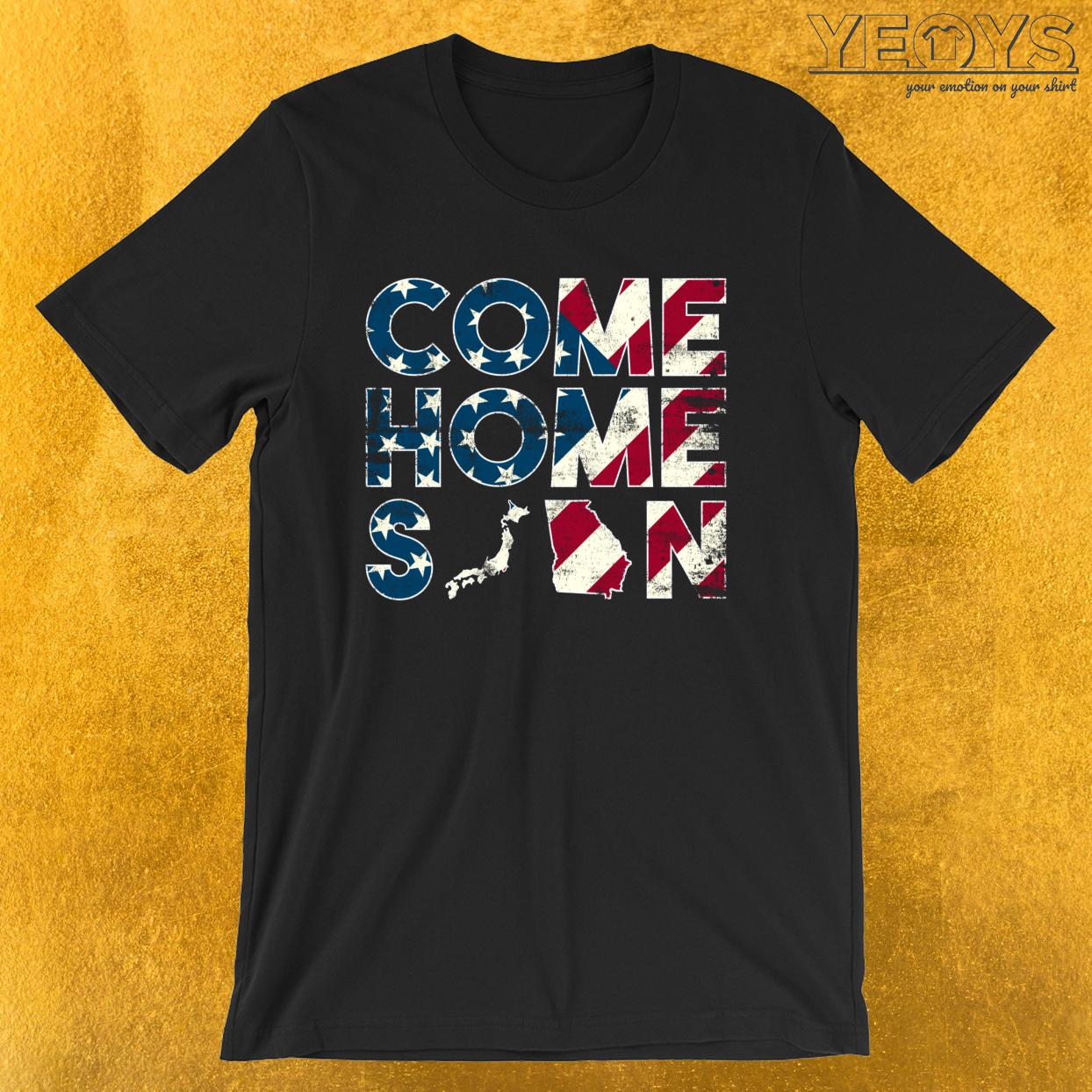 Come Home Soon Japan Georgia – Military And Veterans Tee