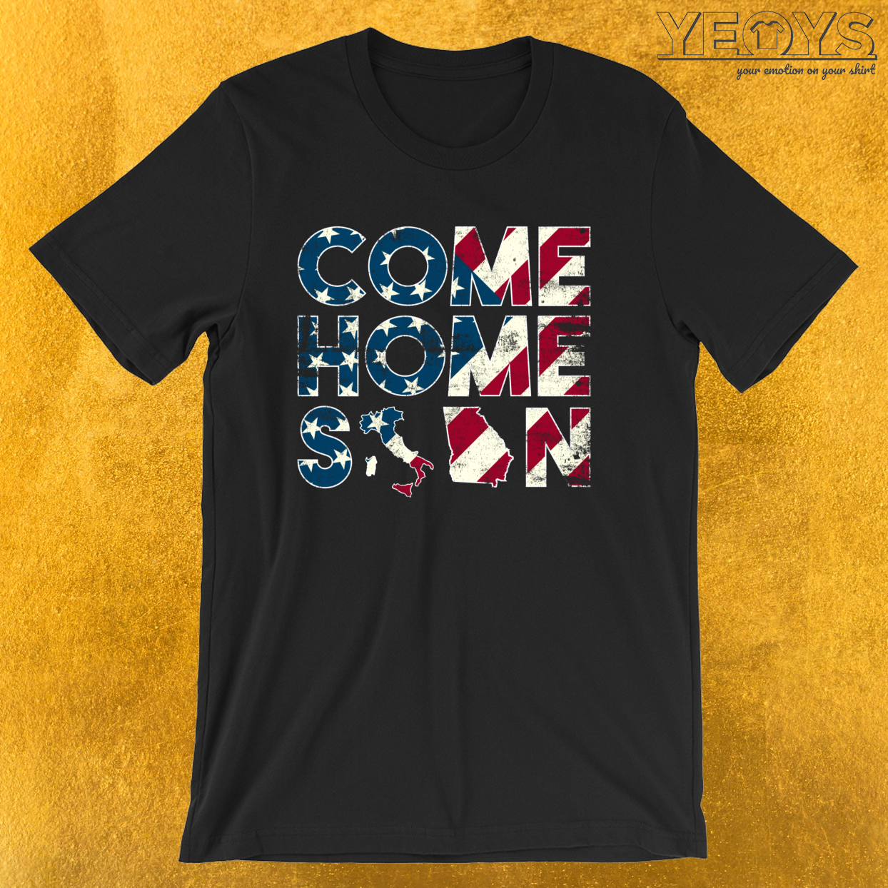Come Home Soon Italy Georgia – Military And Veterans Tee