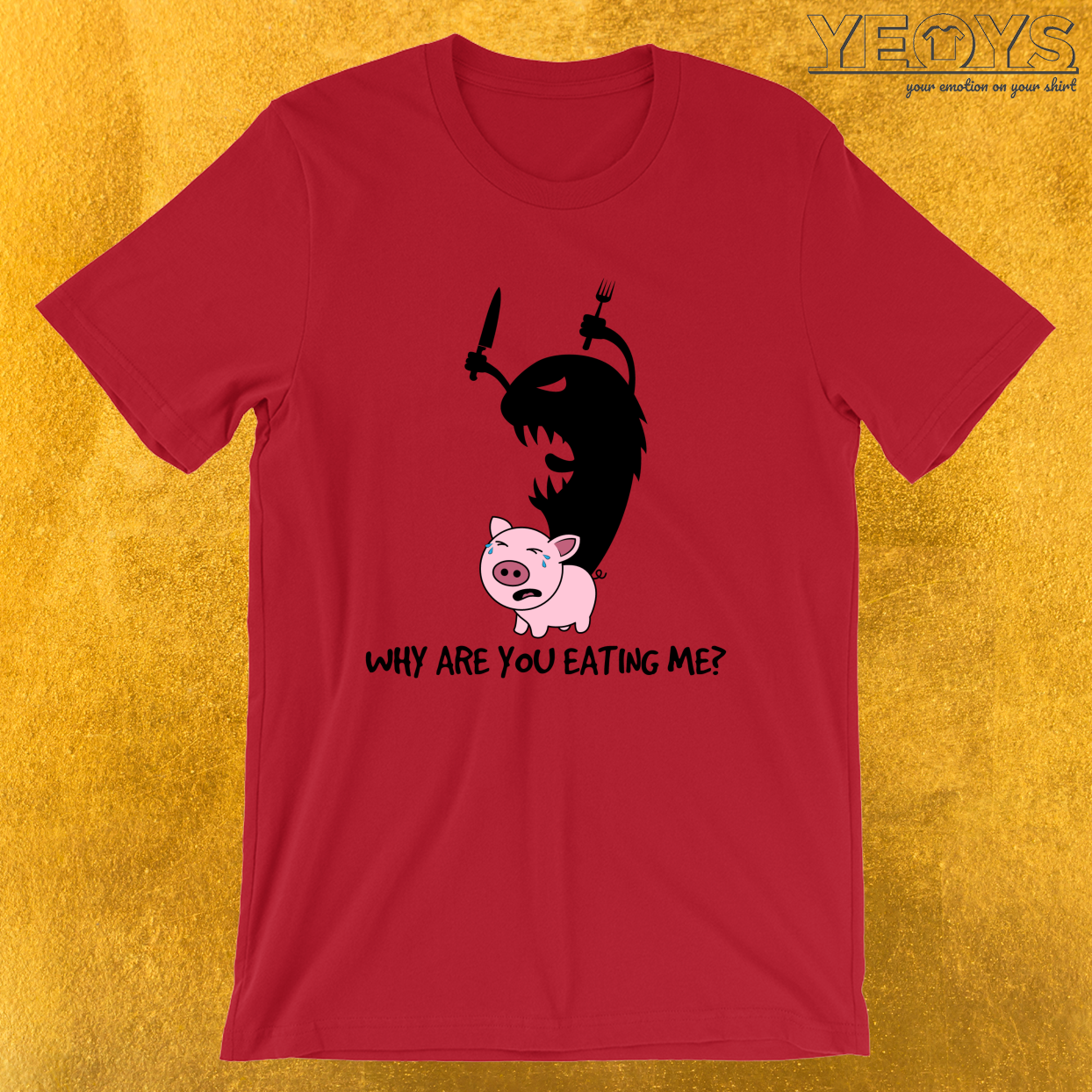 Why Are You Eating Me – Funny Horror Movie Tee