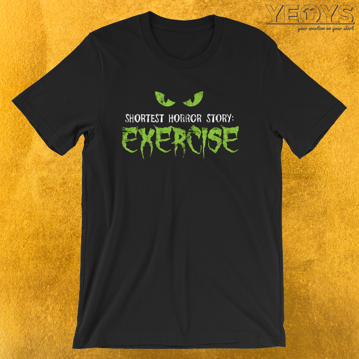 Shortest Horror Story Exercise – Funny Horror Movie Tee