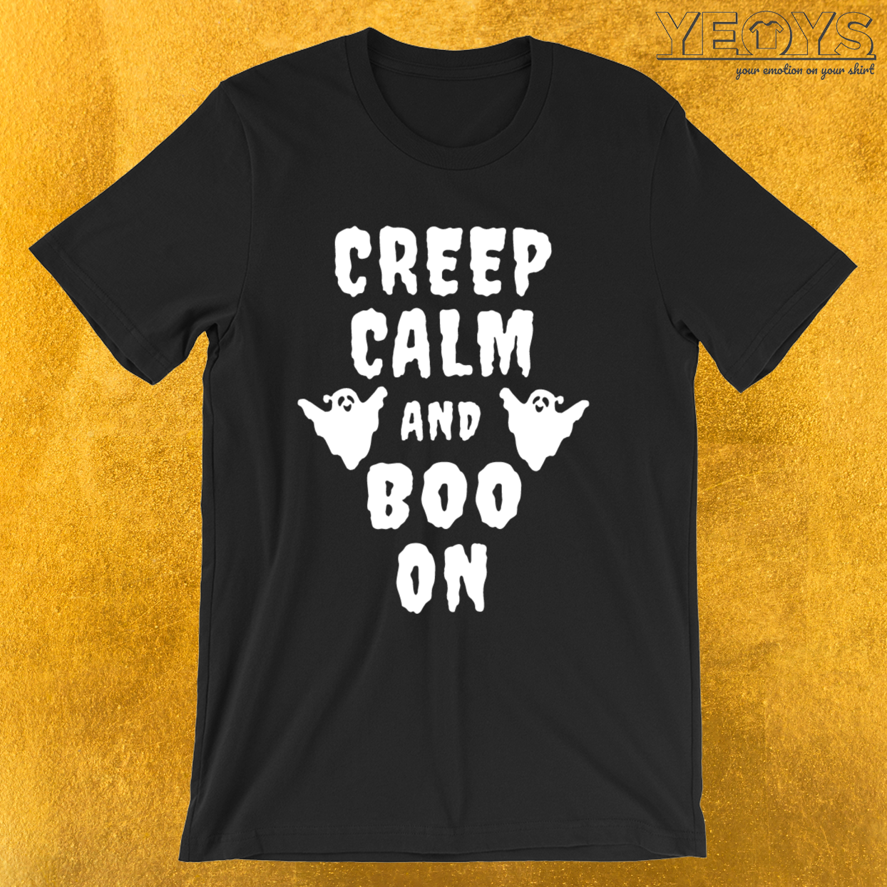 Creep Calm and Boo On – Cute Boo Tee