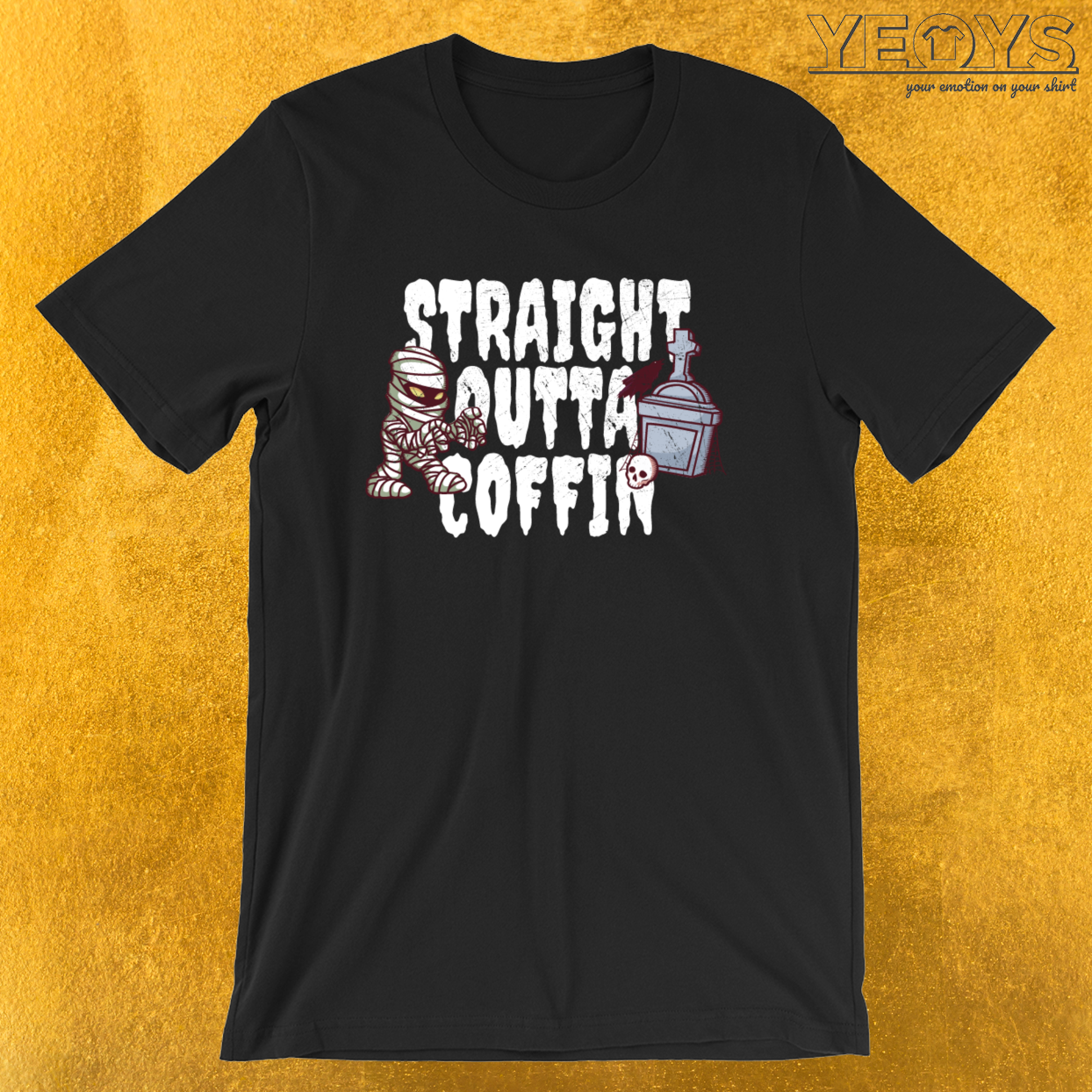 Mummy Costume – Straight Outta Coffin Tee