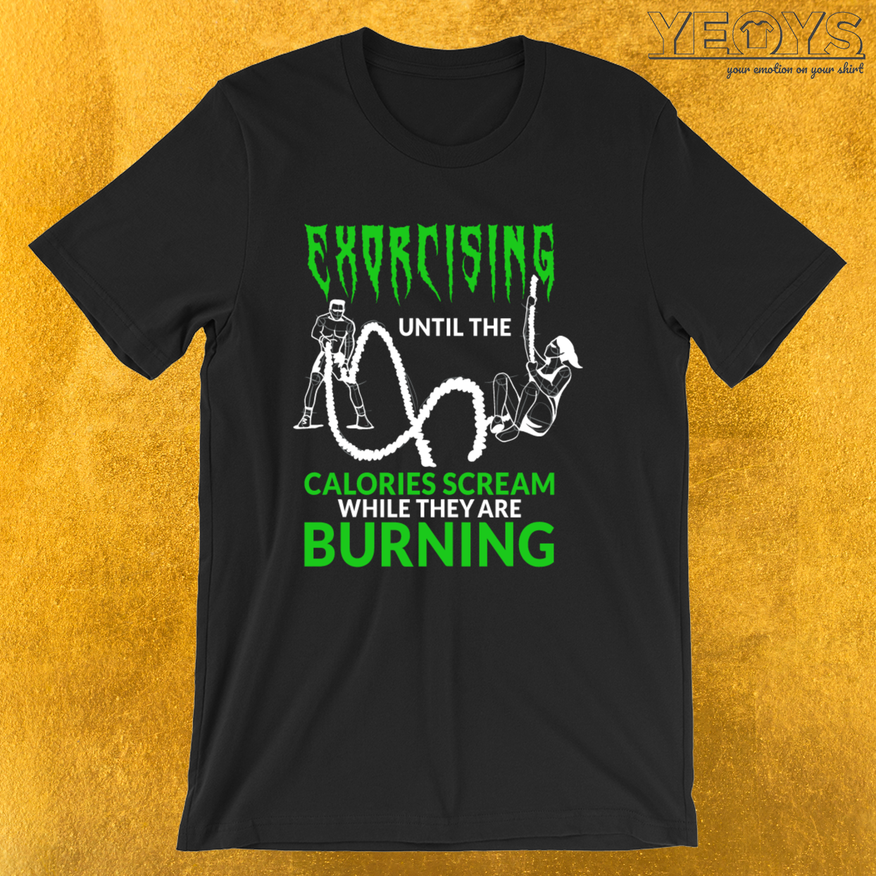 Exorcising Until The Calories Scream – Cardio Tee