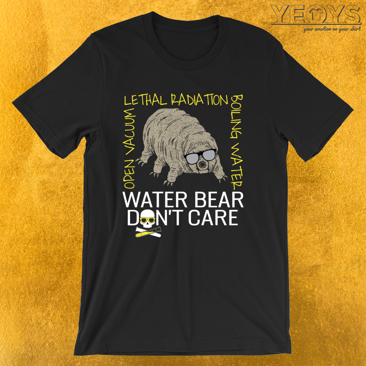 Water Bear Don't Care – Micro-Animal Tardigrade Tee