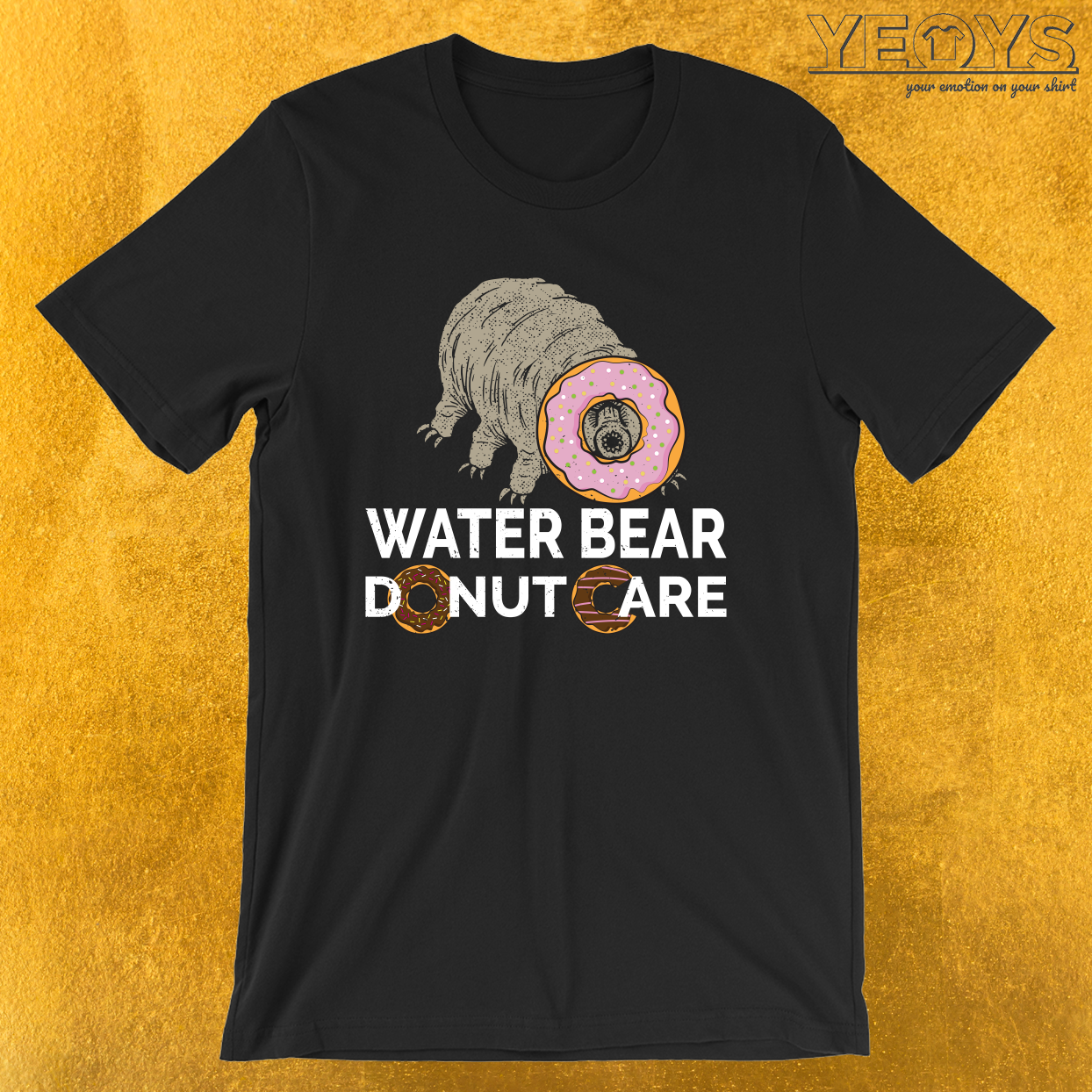 Water Bear Donut Care – Funny Micro-Animal Tardigrade Tee