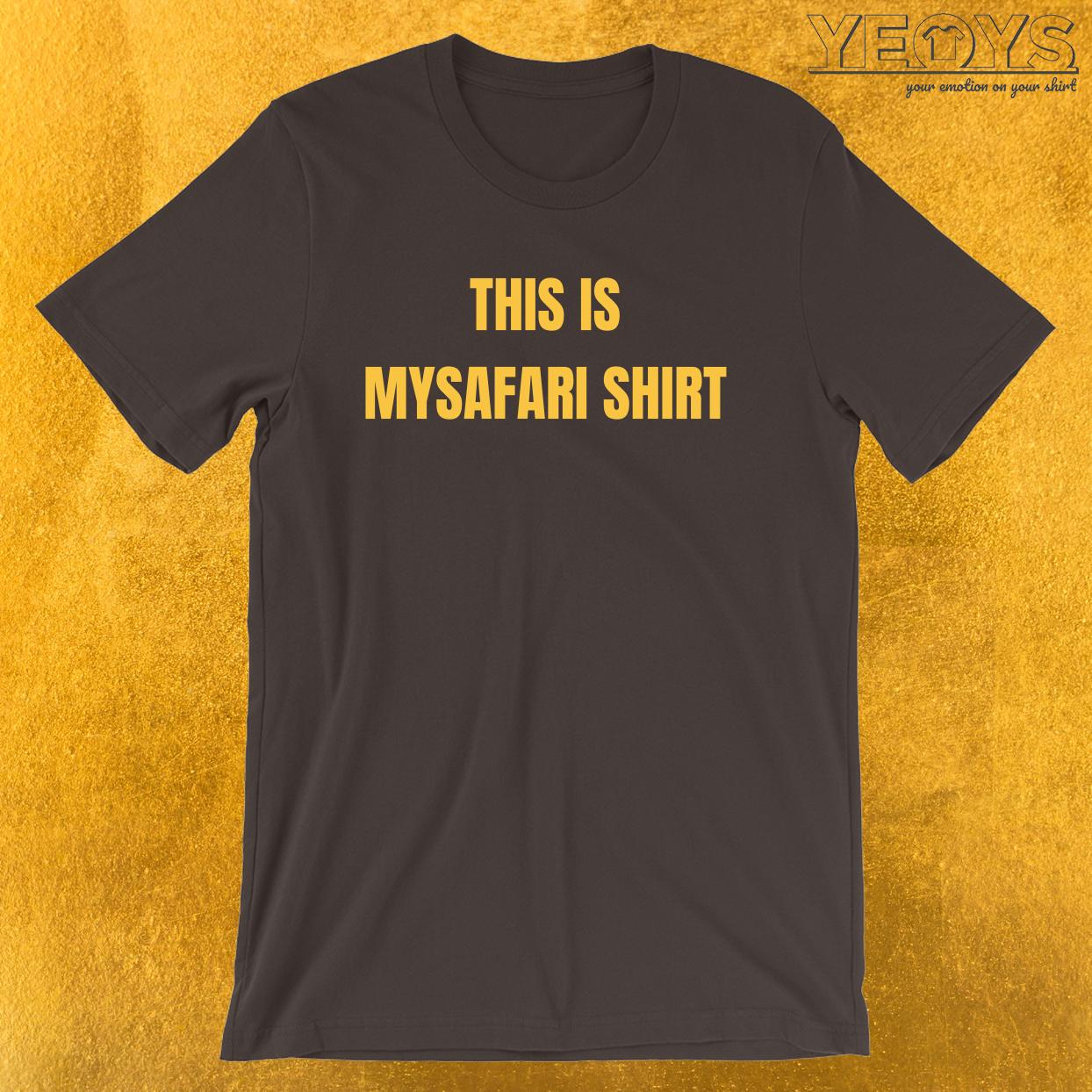 This Is My Safari Shirt – Cool Safari Squad Tee