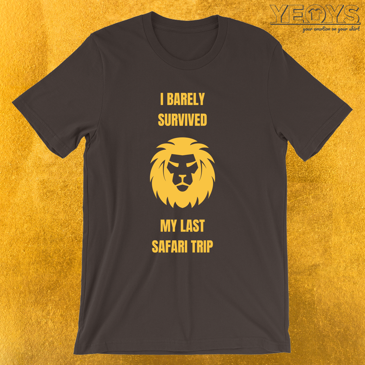I Barely Survived My Last Safari Trip – Funny Safari Tee