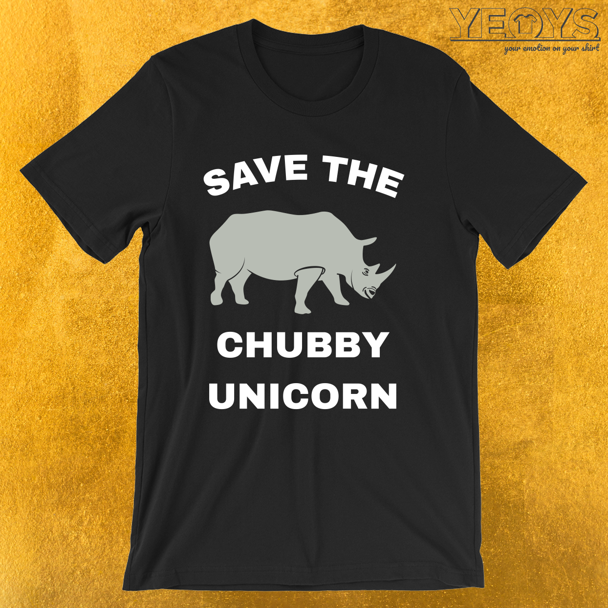 Stop Poaching Rhinos – Save The Chubby Unicorn Tee