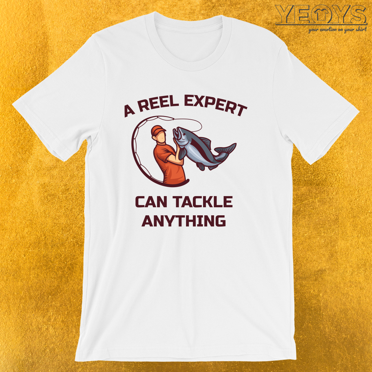 A Reel Expert Can Tackle Anything – Funny Fishing Tee