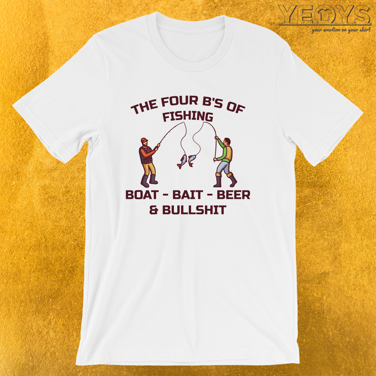 The Four B's Of Fishing – Fishing Trip Tee