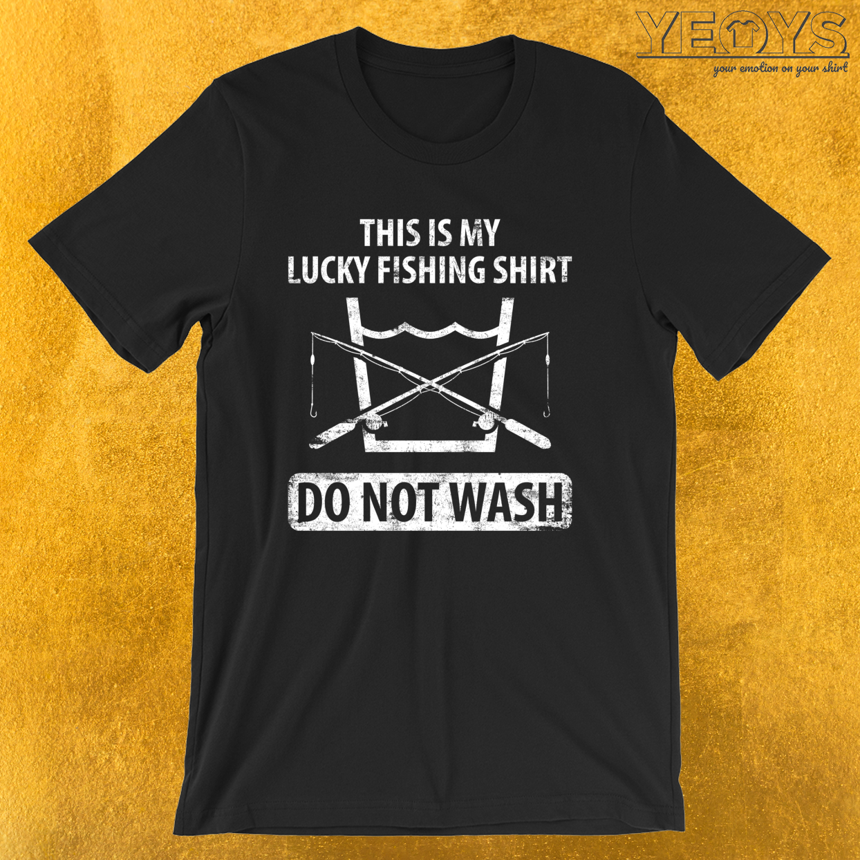 This Is My Lucky Fishing Shirt Do Not Wash – Funny Fishing Tee