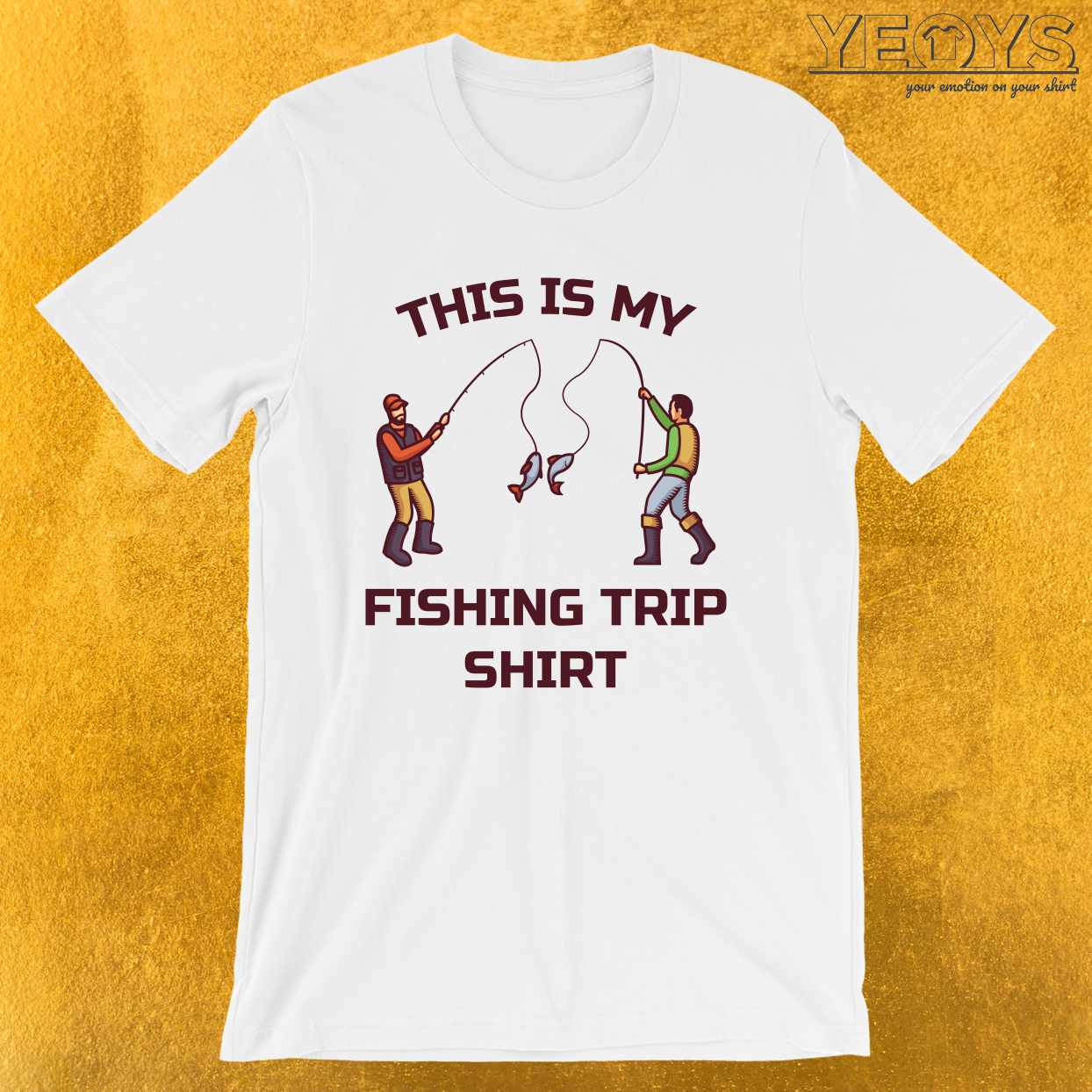 This Is My Fishing Trip Shirt – Fishing Trip Tee