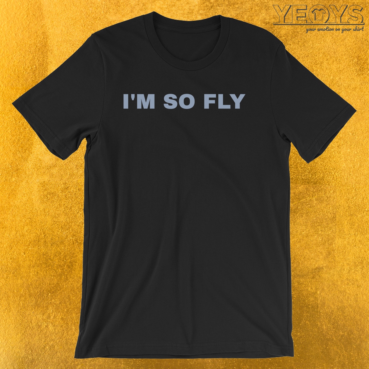 I'm So Fly – Cool Fly Fishing Tee