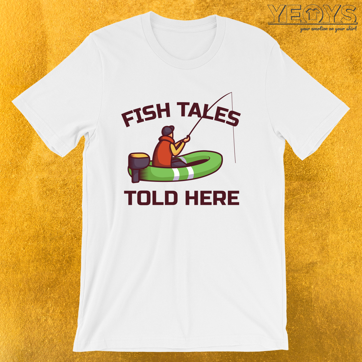 Fish Tales Told Here – Old Fisherman Tee