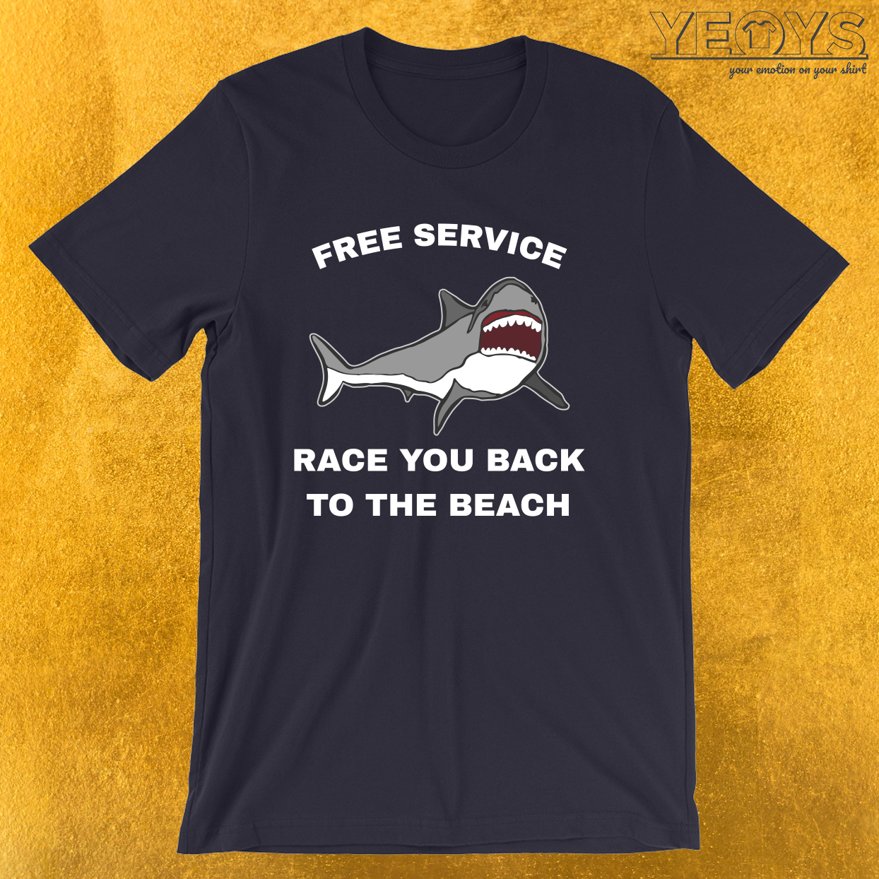 Free Service Race You Back To The Beach – Funny Shark Tee