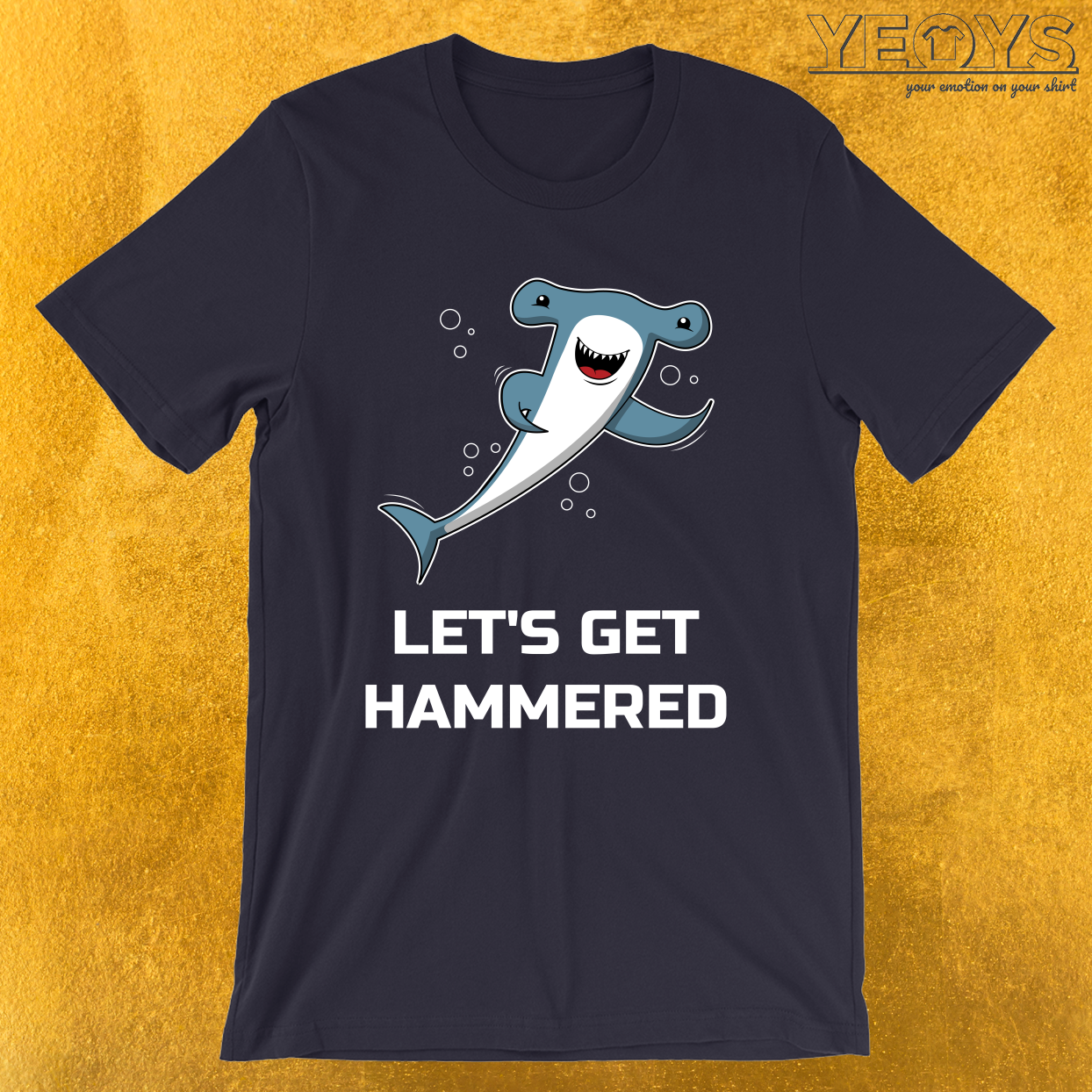 Let's Get Hammered Shark – Funny Hammerhead Shark Tee