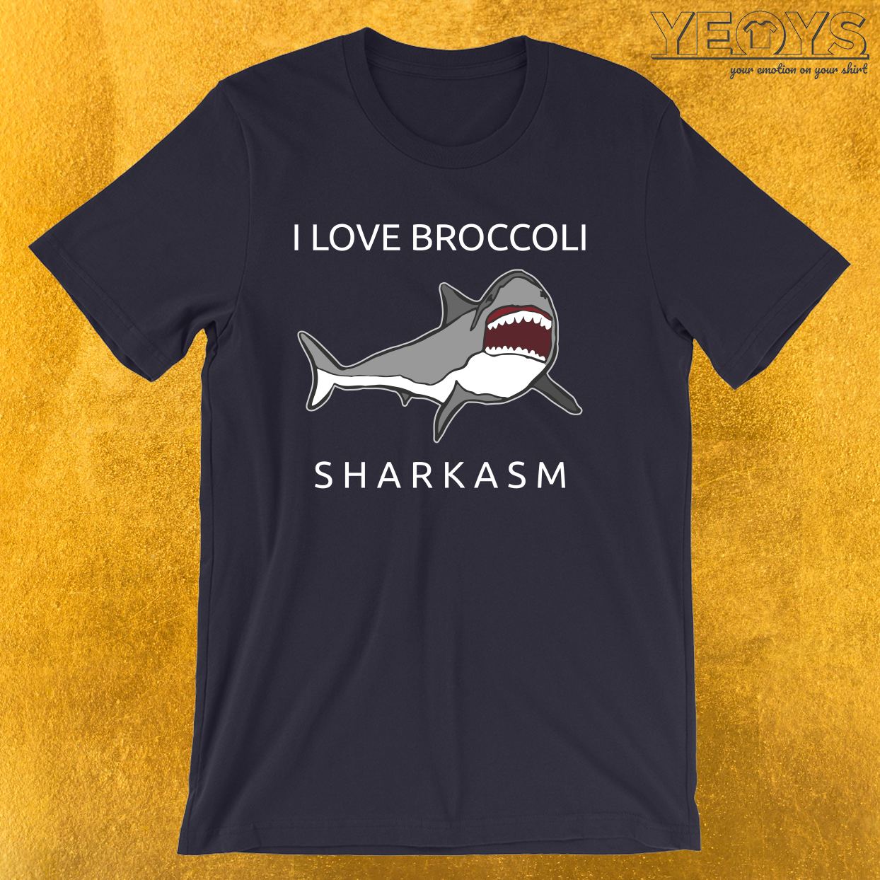 Funny Shark Pun – I Love Broccoli Sharkasm Tee