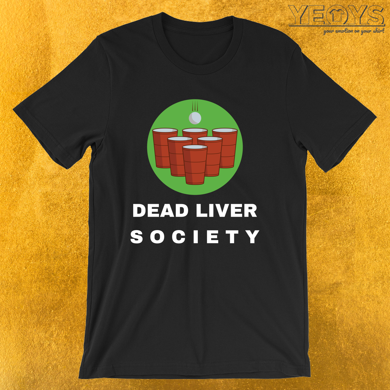 Dead Liver Society – Funny Beer Pong Tee