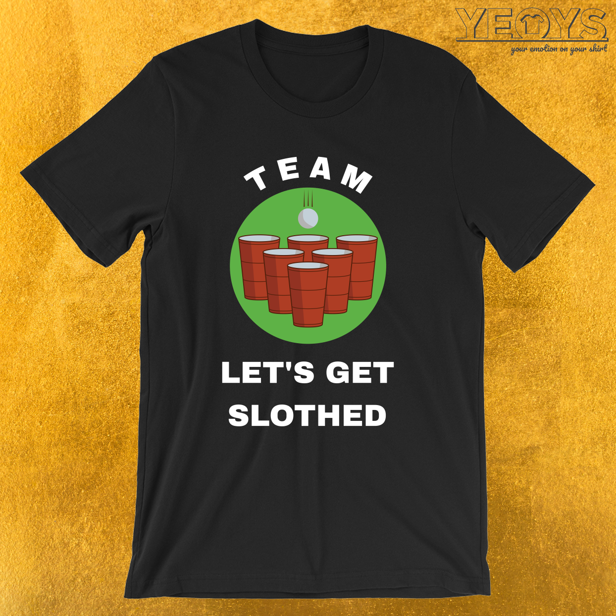 USA Beer Pong Team – Team Let's Get Slothed Tee
