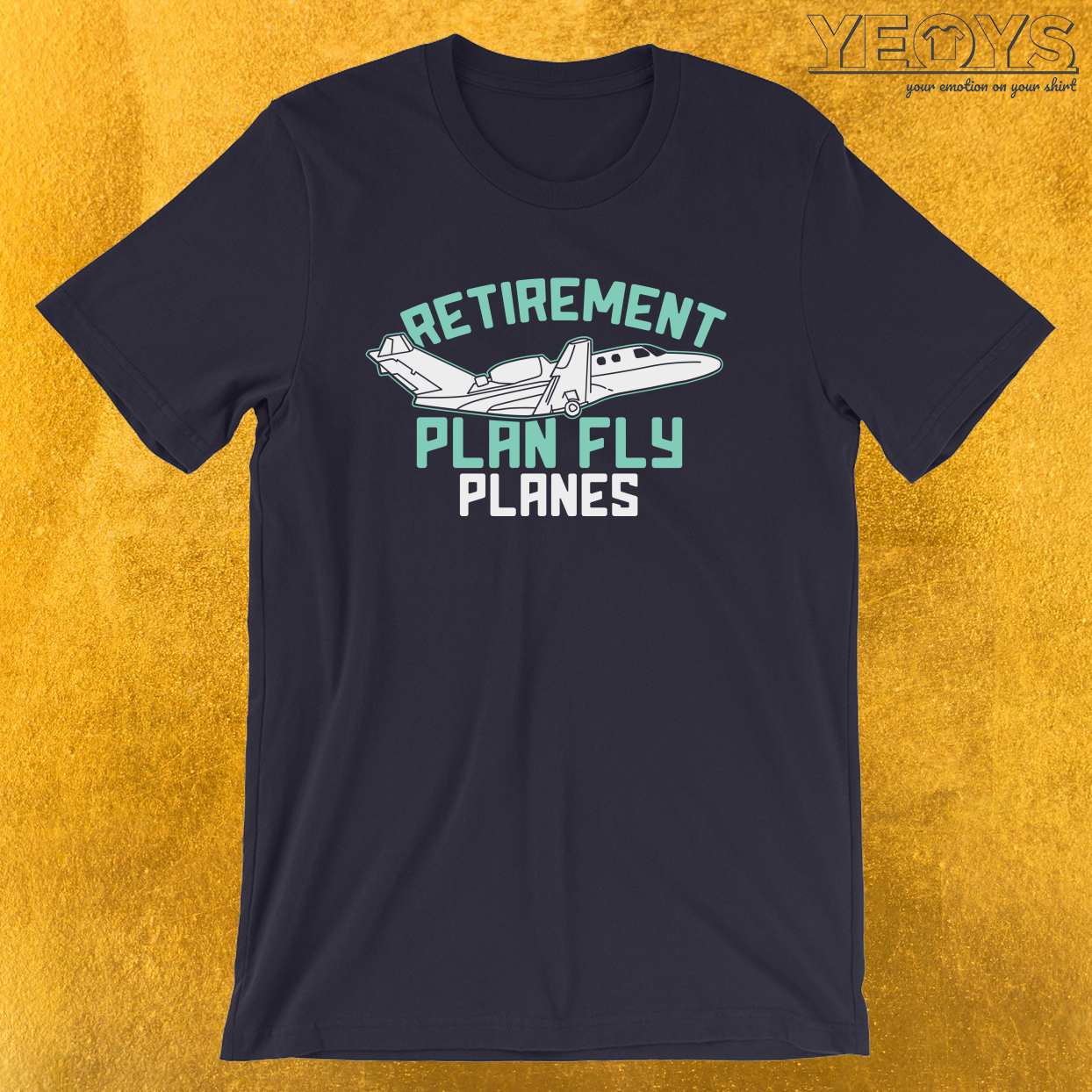 Retirement Plan Fly Planes – Aircraft Tee