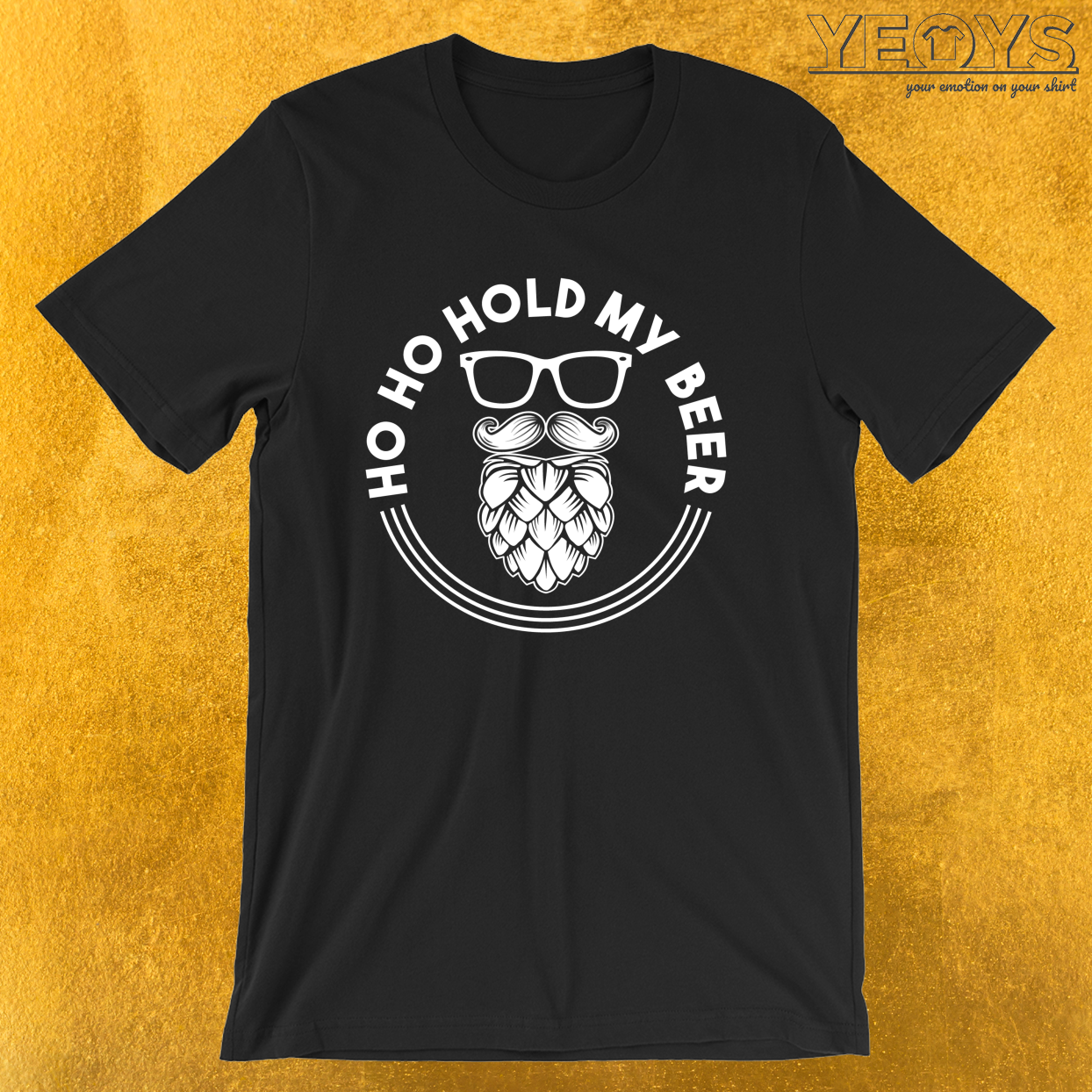 Ho Ho Hold My Beer – Santa Beer Tee