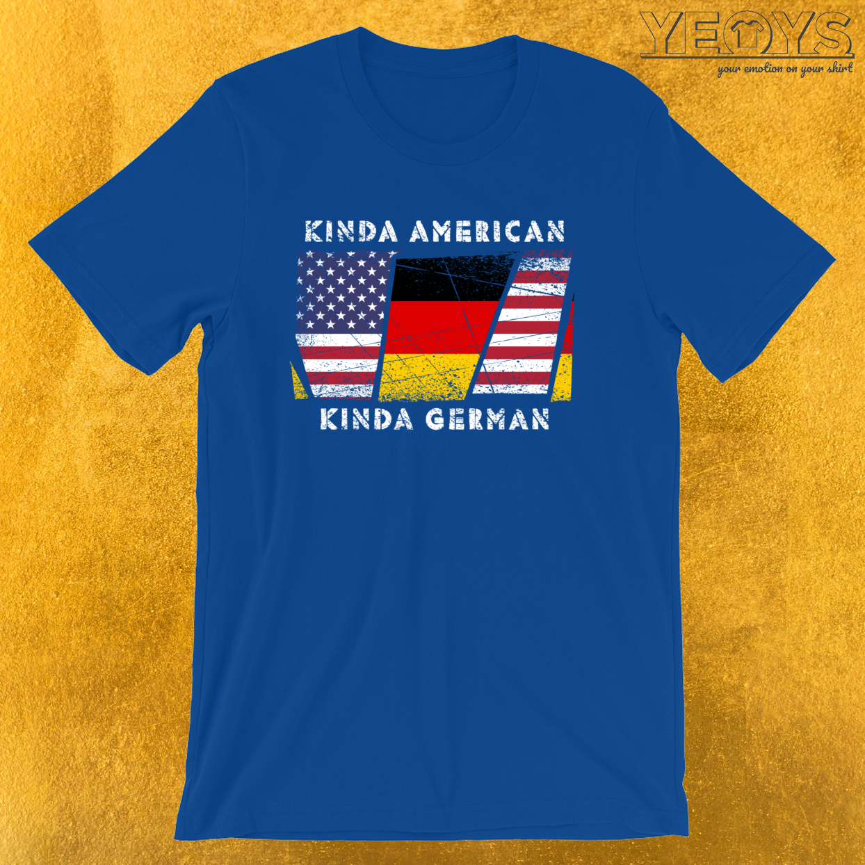 Kinda American Kinda German – Dual Citizenship Tee